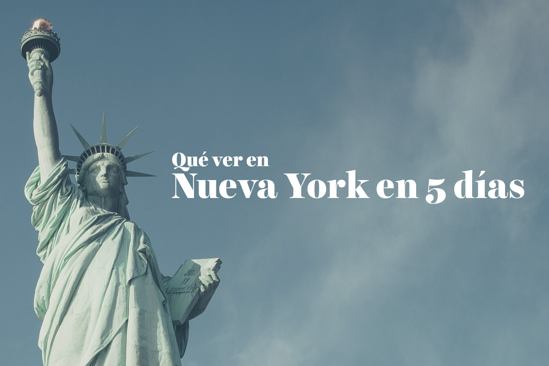 Qué ver en Nueva York en 5 días