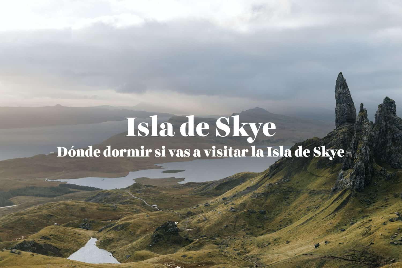 Alojamiento en la Isla de Skye: ¿Dónde dormir?