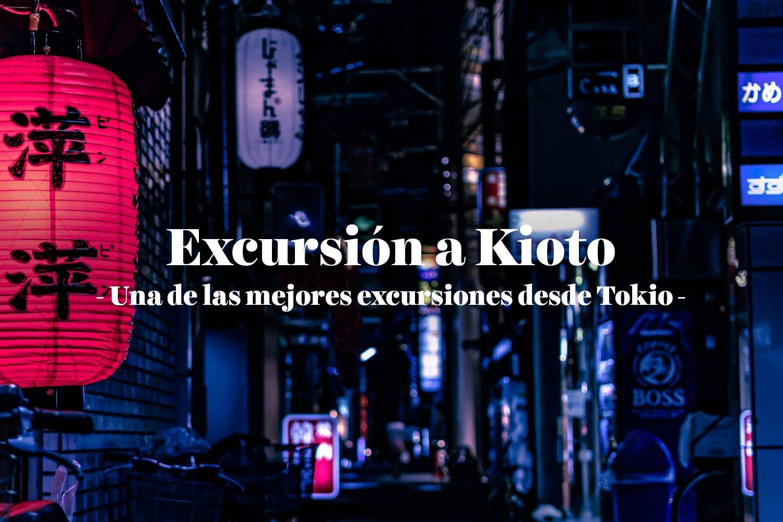 Excursión a Kioto desde Tokio