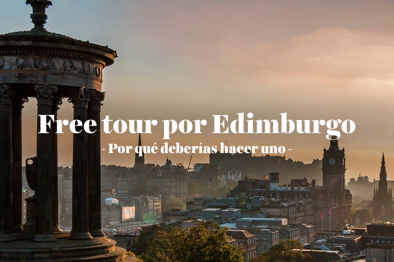 Free Tour por Edimburgo: por qué deberías hacer uno