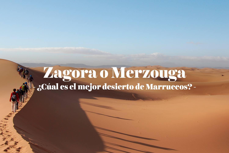 Zagora o Merzouga: qué desierto elegir